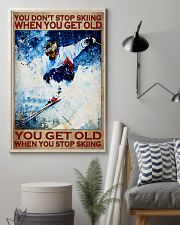 You Don't Stop Skiing When You Get Old You Get Old When you Stop Skiing Vintage Poster - Poster For Skiing Lovers - Skiing Lover Birthday Xmas Gift 11x17 Poster lifestyle-poster-1