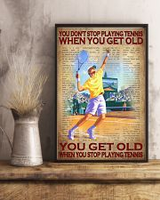 You Don't Stop Playing Tennis When You Get Old You Get Old When You Stop Playing Tennis Poster - No Frame Full Size 11x17 16x24 24x36 Inches 11x17 Poster lifestyle-poster-3