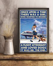 Once Upon A Time There Was A Girl Who Really Wanted To Become A Flight Attendant And Loved Dogs It Was Me The End Poster -Poster For Flight Attendants 11x17 Poster lifestyle-poster-3