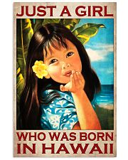 Just A Girl Who Was Born In Hawaii Poster - Hawaiian Girl Poster - Home Decor - No Frame Full Size 11''x17'' 16''x24'' 24''x36'' - Wall Art 11x17 Poster front
