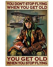 You Don't Stop Flying When You Get Old You Get Old When you Stop Flying Vintage Poster - Poster For Pilots - Pilot Birthday Xmas Gift - Home Decor  11x17 Poster front
