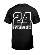 Kobe Bryant 24 Forever Missed Classic T-Shirt back