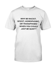 WHY BE Classic T-Shirt front
