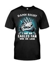 I AM EAGLES FAN Classic T-Shirt front