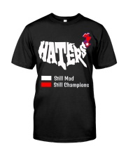 Haters Still Mad Classic T-Shirt tile