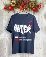 Haters Still Mad Classic T-Shirt lifestyle-holiday-crewneck-front-2