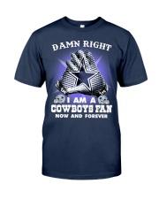 I AM COWBOYS FAN Classic T-Shirt front