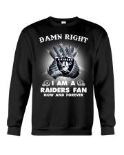 DAMN RIGHT I AM A RAIDERS FAN  Crewneck Sweatshirt thumbnail