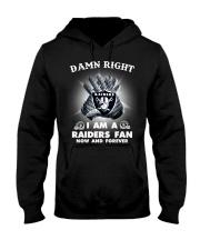 DAMN RIGHT I AM A RAIDERS FAN  Hooded Sweatshirt thumbnail