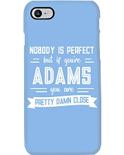 Nobody is Perfect Except Adams Phone Case thumbnail