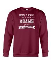 Nobody is Perfect Except Adams Crewneck Sweatshirt thumbnail