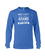 Nobody is Perfect Except Adams Long Sleeve Tee thumbnail