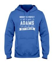 Nobody is Perfect Except Adams Hooded Sweatshirt thumbnail