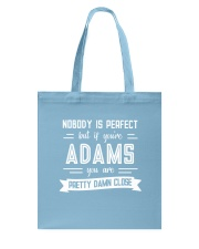 Nobody is Perfect Except Adams Tote Bag thumbnail