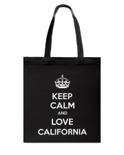 Keep Calm And Love California Tote Bag thumbnail