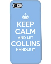 Keep Calm Collins is Here Phone Case thumbnail