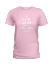 Keep Calm Collins is Here Ladies T-Shirt thumbnail