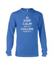 Keep Calm Collins is Here Long Sleeve Tee thumbnail