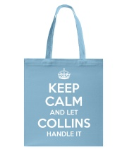 Keep Calm Collins is Here Tote Bag thumbnail