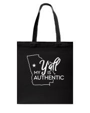 My Y'all is Authentic Tote Bag thumbnail