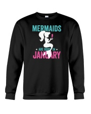 Mermaids Are Born In January Crewneck Sweatshirt thumbnail