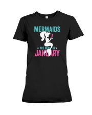 Mermaids Are Born In January Premium Fit Ladies Tee thumbnail