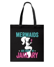 Mermaids Are Born In January Tote Bag thumbnail
