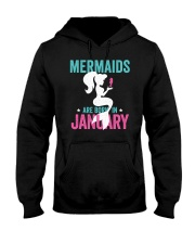 Mermaids Are Born In January Hooded Sweatshirt thumbnail