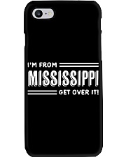 I'm From Mississippi Get Over It Phone Case thumbnail