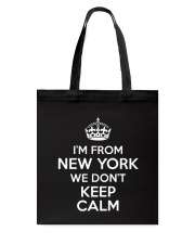 We Dont Keep Calm in New York Tote Bag thumbnail
