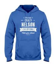 That Crazy Nelson Hooded Sweatshirt thumbnail