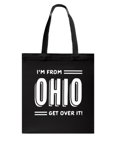 Im From Ohio Get Over It