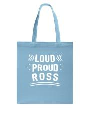 Loud Proud Ross Tote Bag thumbnail
