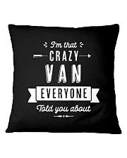 That Crazy Van Square Pillowcase front