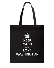 Keep Calm Love Washington Tote Bag thumbnail