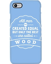 Only the Best Men are Called Wood Phone Case thumbnail