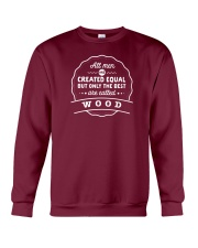 Only the Best Men are Called Wood Crewneck Sweatshirt thumbnail
