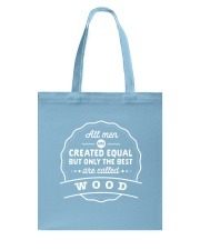 Only the Best Men are Called Wood Tote Bag thumbnail