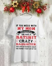 BATSHIT CRAZY DAUGHTER SHIRT Classic T-Shirt lifestyle-holiday-crewneck-front-2