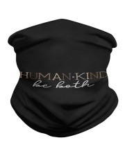 Human Kind Be Both - Be Human Be Kind Neck Gaiter thumbnail