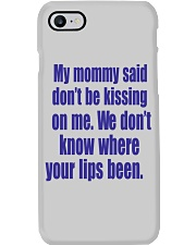 MY MOMMY SAID Phone Case thumbnail