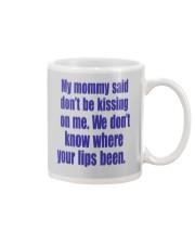 MY MOMMY SAID Mug thumbnail