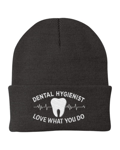 DENTAL HYGIENIST - LOVE WHAT YOU DO