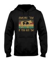 Smoke 'Em If you Got 'Em BBQ Shirt Hooded Sweatshirt front