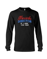 Fireworks Director Shirt Funny 4th Of July Fourth  Long Sleeve Tee thumbnail