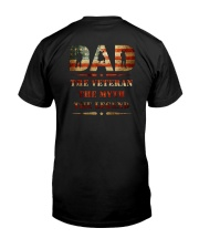 Best selling Dad the Veteran the Myth the Legend T Classic T-Shirt back