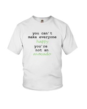You Can't Make Everyone Happy You're Not An Avocad Youth T-Shirt thumbnail