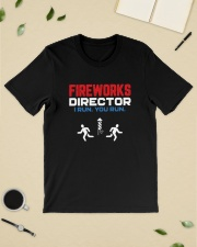 Fireworks Director I Run You Run - Funny 4th July Classic T-Shirt lifestyle-mens-crewneck-front-19