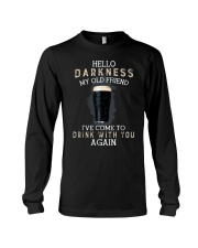 Hello darkness my old friend i've come to drink ts Long Sleeve Tee thumbnail