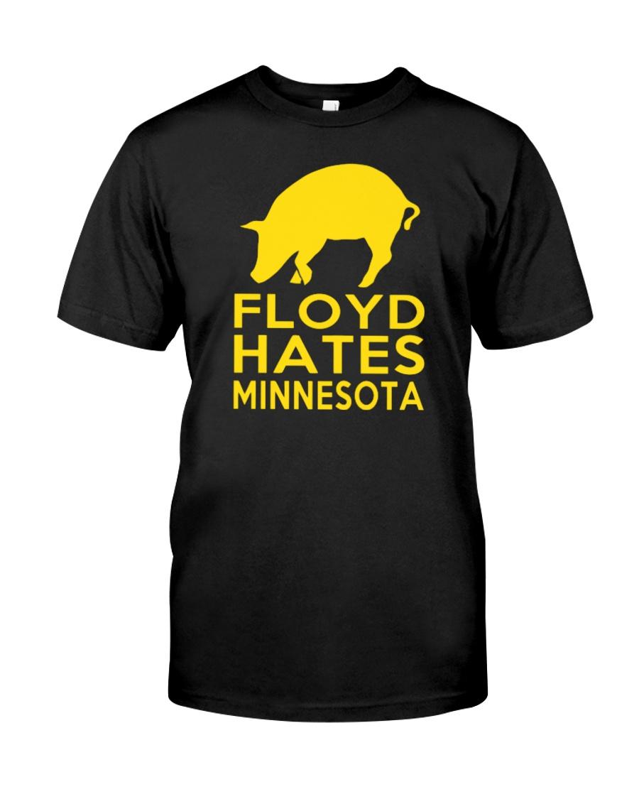 Floyd Hates Minnesota T Shirt Classic T-Shirt